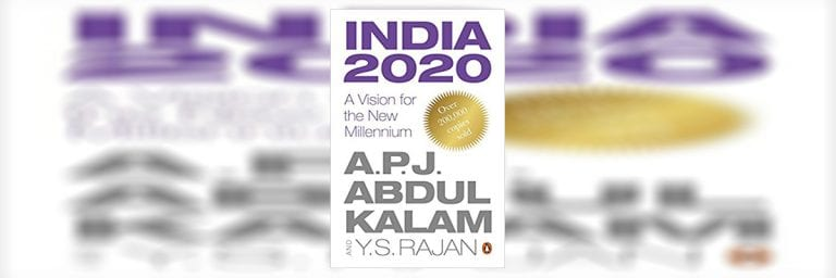 India 2020: A Vision for the New Millennium – 2019 Update – Book Summary / Review