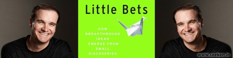 Little Bets: How breakthrough ideas emerge from small discoveries – Book Summary