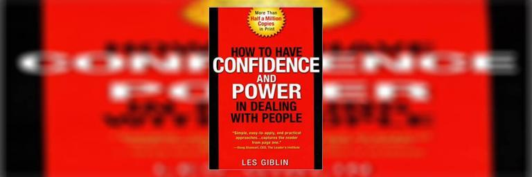 How to Have Confidence and Power in Dealing with People – Book Summary