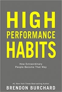 High Performance Habits Summary