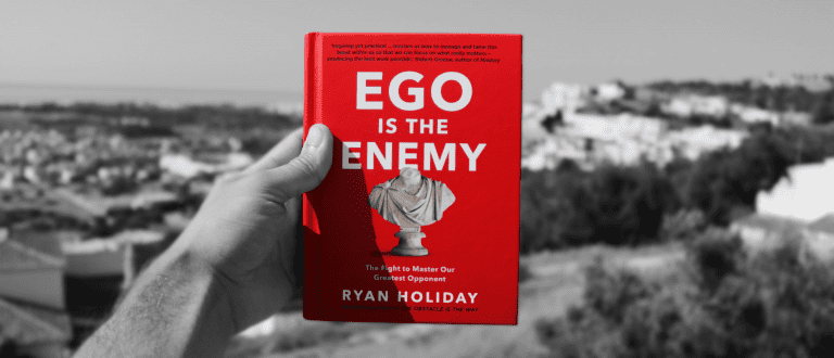 Ego Is The Enemy Summary By Ryan Holiday