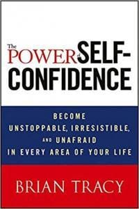 The Power of Self–Confidence - Top 5 Self Confidence Books