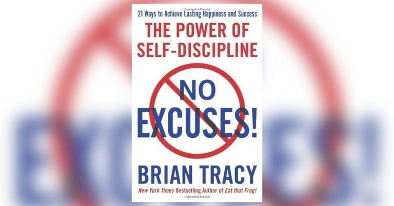 No Excuses!: The Power of Self-Discipline Summary