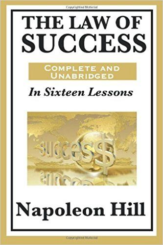The Law of Success In Sixteen Lessons Summary