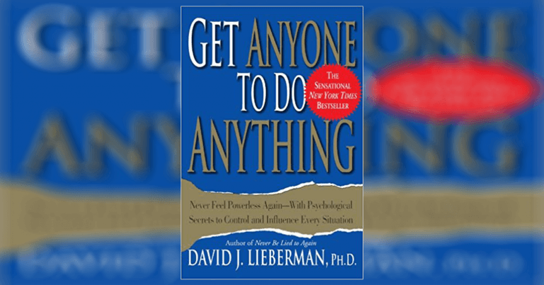 Get Anyone to Do Anything Summary & Review