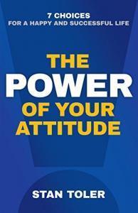 The Power of Your Attitude Summary