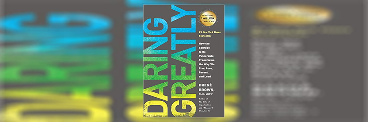 Daring Greatly Summary