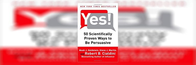 Yes!: 50 Scientifically Proven Ways to Be Persuasive Summary
